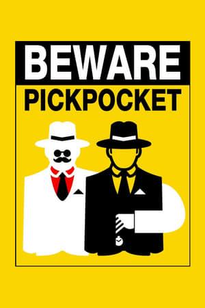 Beware Pickpocket