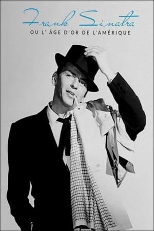 Frank Sinatra, ou L'âge d'or de l'Amérique