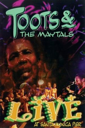 Toots & The Maytals: Live at Santa Monica Pier