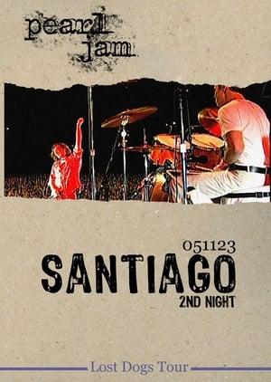 Pearl Jam Live Santiago 2nd Night 2005
