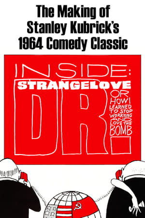 Inside: 'Dr. Strangelove or: How I Learned to Stop Worrying and Love the Bomb'