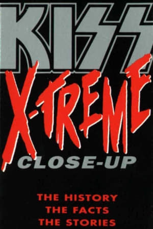 Kiss: X-Treme Close Up (1992)