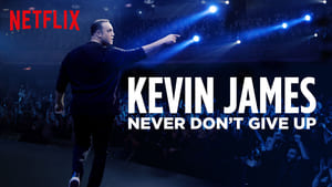 Capture of Kevin James (Never Don't Give Up) (2018)