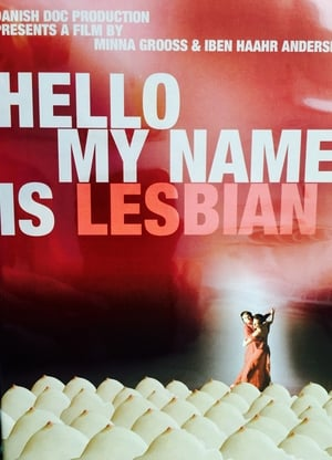 Hello, My Name Is Lesbian