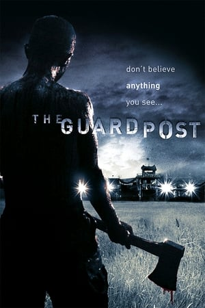 The Guard Post (2008)
