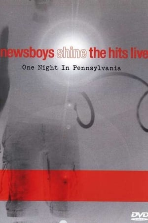Newsboys: Shine: The Hits Live