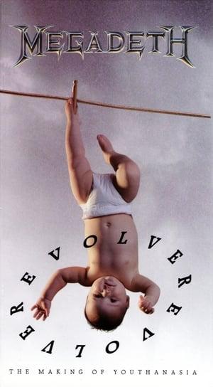 Megadeth: Evolver: Making of Youthanasia