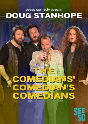 Doug Stanhope: The Comedians' Comedian's Comedians (2017)