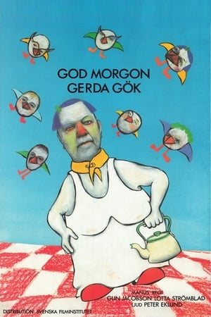 God morgon, Gerda Gök