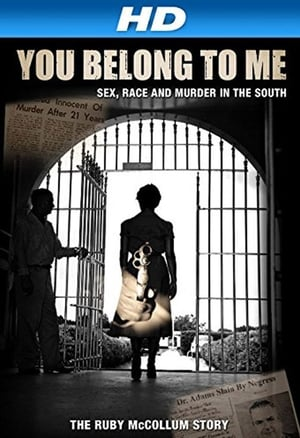 You Belong to Me: Sex, Race and Murder in the South