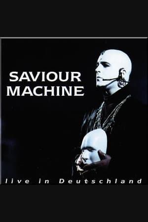 Saviour Machine - Live in Deutschland 1995