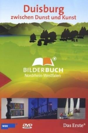 Bilderbuch Deutschland - Duisburg zwischen Dunst und Kunst