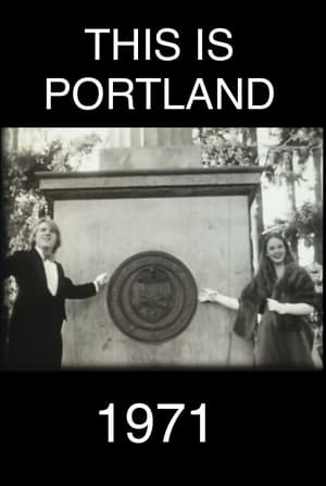 This Is Portland 1971