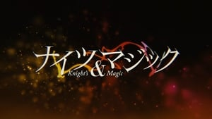 watch Knight's & Magic season 1 online free poster