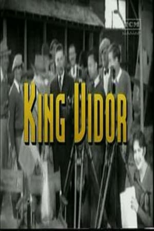 The Men Who Made the Movies: King Vidor