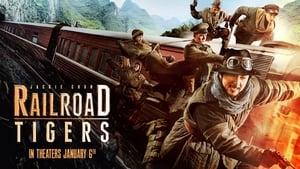 Watch Railroad Tigers (2016)