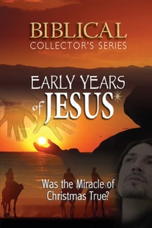 Jesus the Early Years