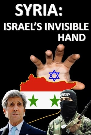 Syria: Israel's invisible Hand