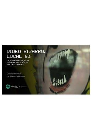 Bizarro Video. Shop 63