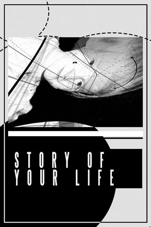 Story of Your Life stream online