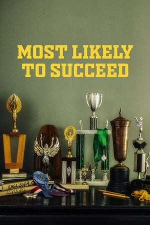 Watch Most Likely to Succeed Full Movie