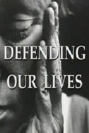 Defending Our Lives