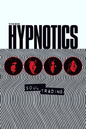 Thee Hypnotics - Soul Trading