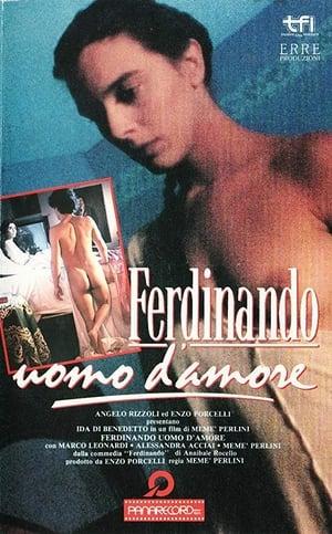 Ferdinando, Man of Love