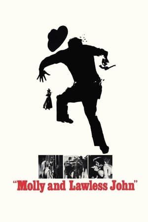 Molly and Lawless John (1972)