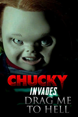 Chucky Invades Drag Me to Hell (2013)