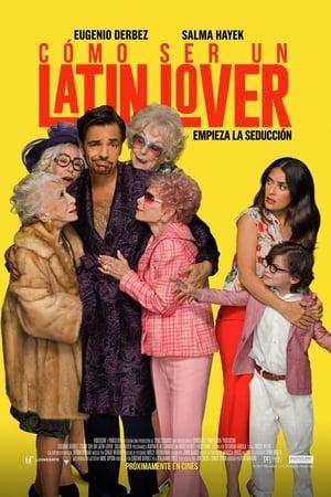 Cómo Ser Un Latin Lover (2017)