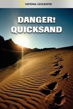 National Geographic: Danger! Quicksand