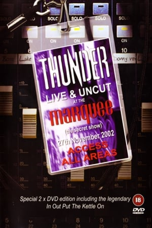 Thunder - Live And Uncut At The Marquee