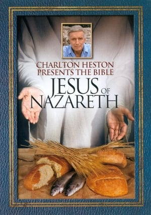 Charlton Heston Presents the Bible: Jesus of Nazareth (1993)