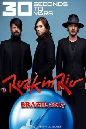 30 Seconds to Mars: Rock in Rio 2017