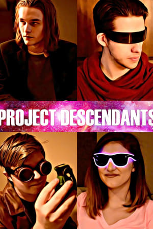 Project Descendants (2018)