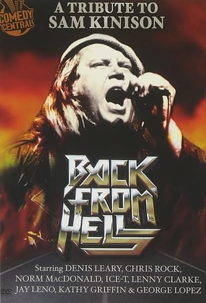 Télécharger Back From Hell: A Tribute to Sam Kinison ou regarder en streaming Torrent magnet