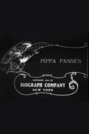Pippa Passes; or, The Song of Conscience (1909)