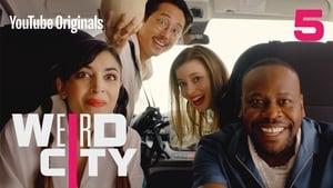 Weird City Season 1 Episode 5