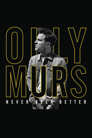 Olly Murs: Never Been Better - Live at the O2