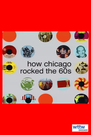 How Chicago Rocked the 60s