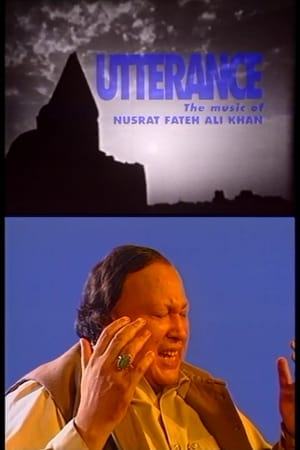 Utterance: The Music of Nusrat Fateh Ali Khan