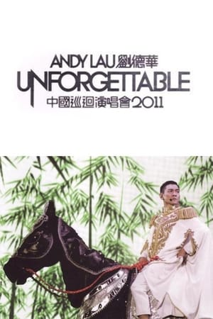 Andy Lau Unforgettable Concert 2011