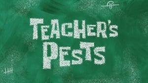 SpongeBob SquarePants Season 11 :Episode 13  Teacher's Pests