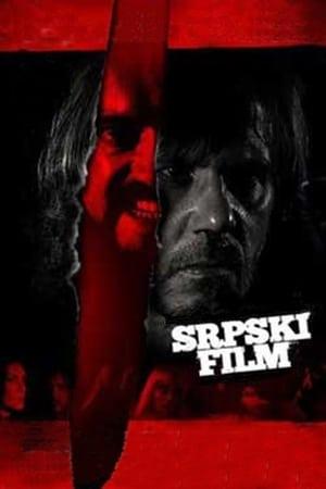 Télécharger A Serbian Film ou regarder en streaming Torrent magnet