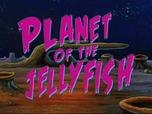 SpongeBob SquarePants Season 8 : Planet of the Jellyfish