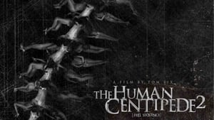 The Human Centipede II (Full Sequence) Streaming HD