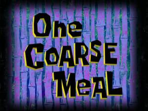 SpongeBob SquarePants Season 7 : One Coarse Meal