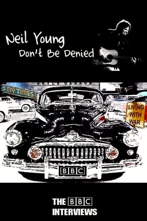 Neil Young: Don't Be Denied