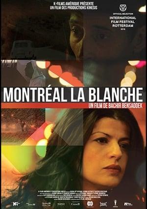 Montréal la Blanche online vf